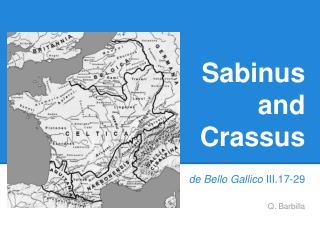 Sabinus  and  Crassus