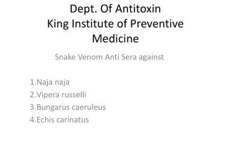 Dept. Of Antitoxin  King Institute of Preventive Medicine