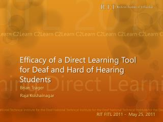 Efficacy of a Direct Learning Tool for Deaf and Hard of Hearing Students