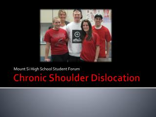 Chronic Shoulder Dislocation