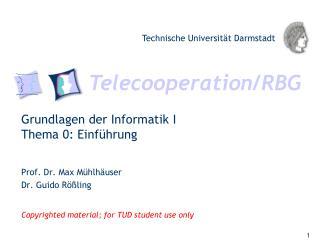 Grundlagen der Informatik I Thema 0: Einführung