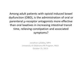 Jonathon  LaValley , MPH University of Oklahoma PA Program, PAS3 October 25, 2013
