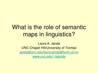 What is the role of semantic maps in linguistics