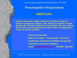 HUCFF: Servi o de Pneumologia - Programa de Medicina Ocupacional - 2001.