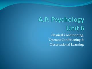 A.P. Psychology  Unit 6