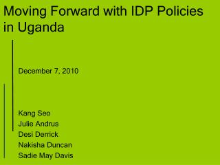 Moving Forward with IDP Policies  in Uganda