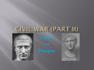 Civil war (part II)