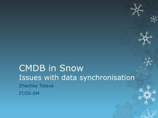 CMDB in Snow Issues with data synchronisation
