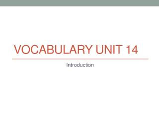 Vocabulary Unit  14