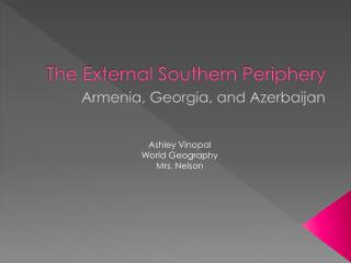 The External Southern Periphery