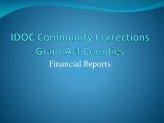 IDOC Community Corrections Grant Act Counties