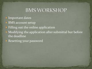BMS WORKSHOP