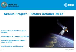 Presentation to US WG on Space LIDARs Presented by A.  Culoma , ESA/ESTEC