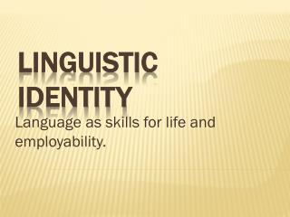Linguistic identity