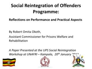 Social Reintegration of  Offenders  P rogramme: