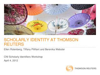 SCHOLARLY IDENTITY AT THOMSON REUTERS