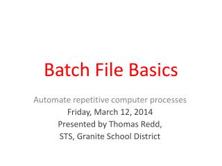 Batch File Basics