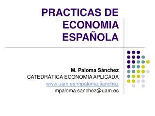 PRACTICAS DE ECONOMIA ESPA