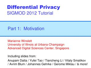 Differential Privacy SIGMOD 2012 Tutorial