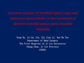 Gong  Xu , Lu Lai Jin, Cui  Jian  Li, Sun  Ru  Tao Department of Hand Surgery
