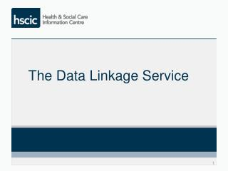 The Data Linkage Service