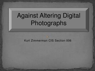 Kurt Zimmerman CIS Section 006