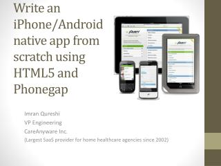 Write an iPhone/Android native app from scratch using HTML5 and  Phonegap