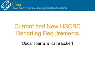 Current and New HSCRC Reporting Requirements
