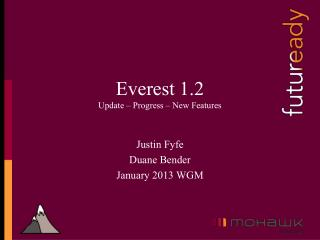 Everest 1.2 Update – Progress – New Features