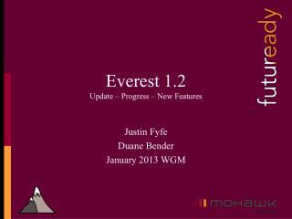 Everest 1.2 Update � Progress � New Features