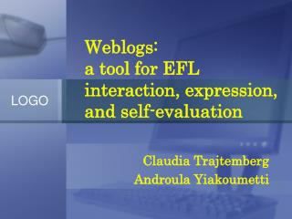 Weblogs: a tool for EFL interaction, expression, and self-evaluation