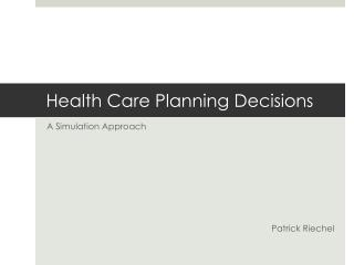 Health Care Planning Decisions