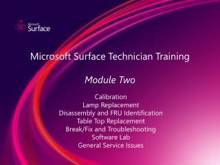 Microsoft Surface Technician Training Module Two
