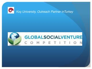 Koç University ,  Outreach  Partner  in Turkey