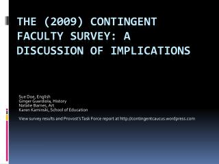 The (2009) Contingent Faculty Survey: A Discussion of Implications