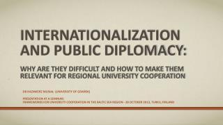 Dr Kazimierz Musiał  ( university  of Gdańsk) Presentation at  a  seminar :