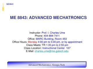 ME 8843: ADVANCED MECHATRONICS