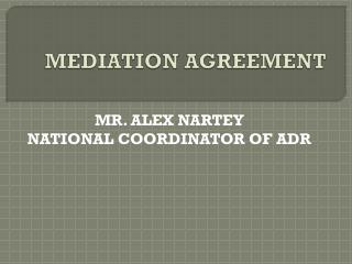 MEDIATION AGREEMENT