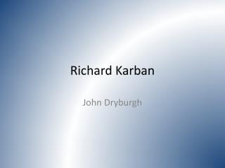 Richard  Karban