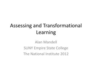 Assessing and Transformational Learning