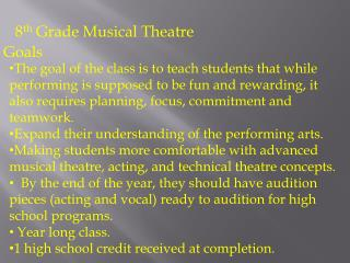 8 th  Grade Musical Theatre