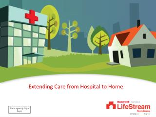 Extending Care from Hospital to Home