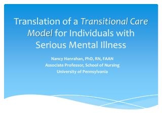 Translation of a  Transitional Care Model  for Individuals with Serious Mental Illness