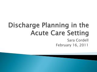 Discharge Planning in the Acute Care Setting