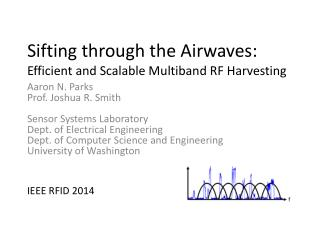 Sifting through the Airwaves:  Efficient and Scalable Multiband RF Harvesting