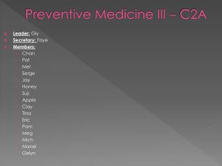 Preventive Medicine III – C2A