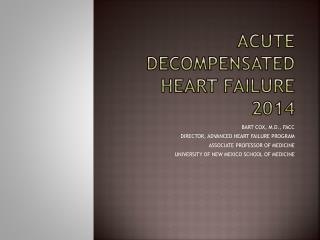 ACUTE DECOMPENSATED HEART FAILURE 2014