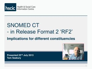 SNOMED CT - in Release Format 2 'RF2'