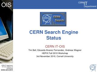 CERN IT- OIS Tim Bell,  Eduardo Alvarez Fernandez,  Andreas Wagner HEPiX  Fall 2010 Workshop