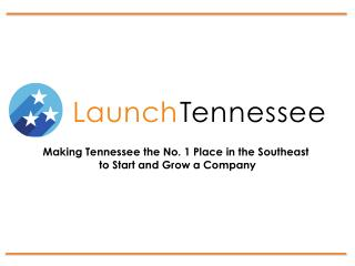 Making Tennessee the No. 1 Place in the Southeast  to Start and Grow a Company